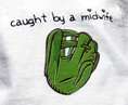 Caught by a Midwife onesie